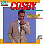 Himself by Bill Cosby