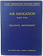 AIR NAVIGATION, Part Five, Relative…
