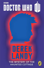 The Mystery of the Haunted Cottage by Derek…