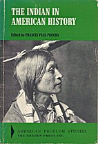 The Indian in American History by Francis…