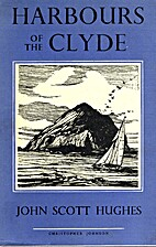 Harbours of the Clyde by John Scott Hughes