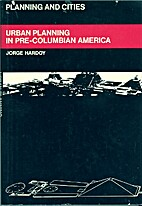 Urban planning in pre-Columbian America by…
