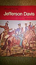 Jefferson Davis (Heroes of the Civil War) by…