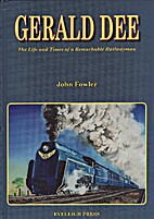 Gerald Dee - The Life and Times of a…