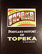 Postcard history of Topeka: Postcard views…