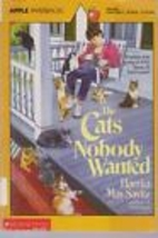 The Cats Nobody Wanted by Harriet May Savitz