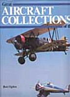 Great aircraft collections of the world by…