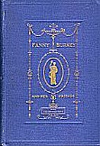 Fanny Burney and Her Friends by L.B. Seeley