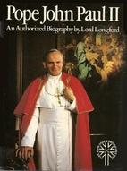 Pope John Paul II: An authorized biography…