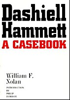 Dashiell Hammett; a casebook by William F.…