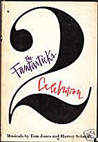 The Fantasticks + Celebration: 2 Musicals by…