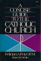 A Concise Guide to the Catholic Church, Vol.…