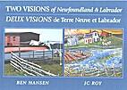 Two Visions of Newfoundland & Labrador /…