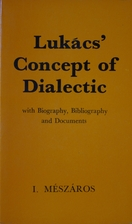 Lukács' concept of dialectic by István…