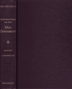 Commentary on the Old Testament: Jeremiah,…