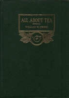All About Tea, vol I by William H. Ukers