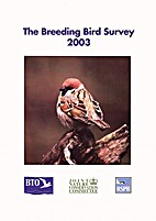 The Breeding Bird Survey 2003 Report: No. 9…