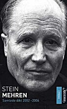 Stein Mehren: Samlede dikt 2002-2006 by…