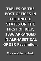 TABLES OF THE POST OFFICES IN THE UNITED…