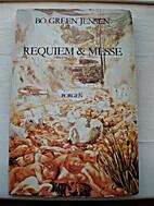 Requiem & messe by Bo Green Jensen