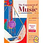 The Enjoyment of Music An Introduction to…