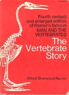 The Vertebrate Story by Alfred Sherwood…