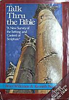 Talk Thru The Bible by Wilkinson i Boa
