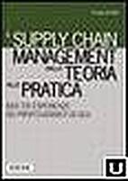 Dalla logistica al supply chain management:…