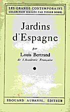 Jardins d'Espagne by Louis Bertrand