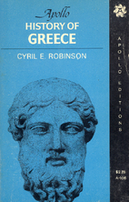 A History of Greece by Cyril E. Robinson