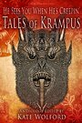He Sees You When He's Creepin': Tales of Krampus - Kate Wolford