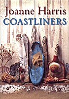 Coastliners: A Novel by Joanne Harris