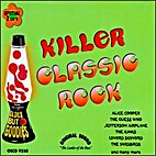 Killer Classic Rock by Various
