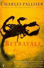 Betrayals by Charles Palliser