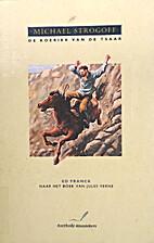 Michael Strogoff: de koerier van de tsaar by…