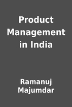 Product Management in India by Ramanuj…