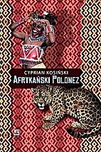 Afrykański Polonez by Cyprian Kosiński