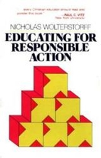 Educating for responsible action by Nicholas…