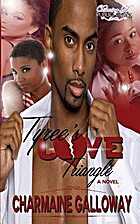Tyree's Love Triangle ((Secrets Series) Book…