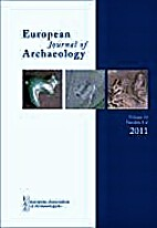 European Journal of Archaeology. 1-2, 2011.…
