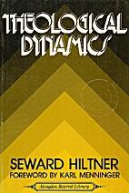 Theological dynamics by Seward Hiltner