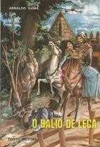 O Balio de Leça by Arnaldo Gama