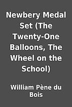 Newbery Medal Set (The Twenty-One Balloons,…