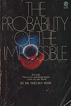 Probability of the Impossible by Thelma Moss