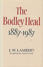 The Bodley Head, 1887-1987 by J.W. Lambert