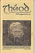 Theod Magazine Vol. VI Number 3 Lammas 1999…