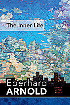 The inner life by Eberhard Arnold