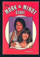 The Mork and Mindy Story by Peggy Herz