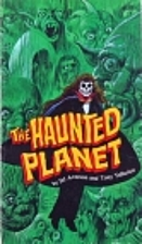 The Haunted Planet by D. J. Arneson
