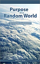 Purpose in a Random World by Vernon Grose